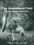 The Semiahmoo Trail Myths Makers Memories